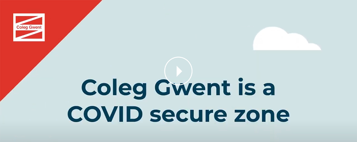 Coleg Gwent is a COVID secure zone - video