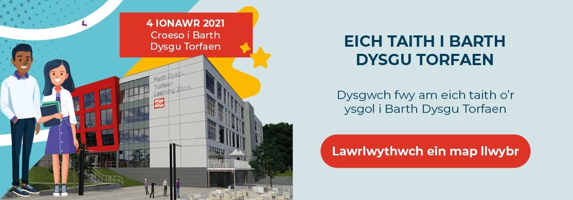 Eich taith i Barth Dysgu Torfaen - Lawrlwythwch ein map llwybr